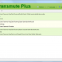 Transmute Plus Portable 2.70 screenshot